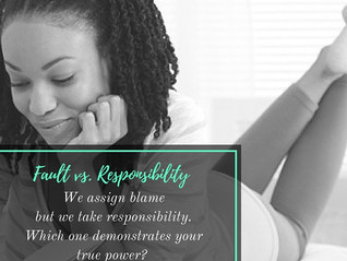 THE VERSUS SERIES: Fault vs. Responsibility