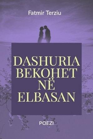 DASHURIA BEKOHET NË ELBASAN