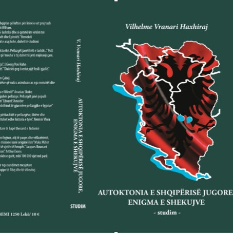 """Botohet """"Autoktonia e Shqipërisë Jugore, Enigma e shekujve"""" i autores Vilhelme Vrana Haxhiraj"""