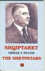 "GEORGE FRED WILLIAMS   DHE VEPRA E TIJ ""THE SHKYPETARS"""