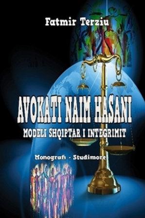 AVOKATI NAIM HASANI MODELI SHQIPTAR I INTEGRIMIT