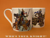 Who's YOUR Knight