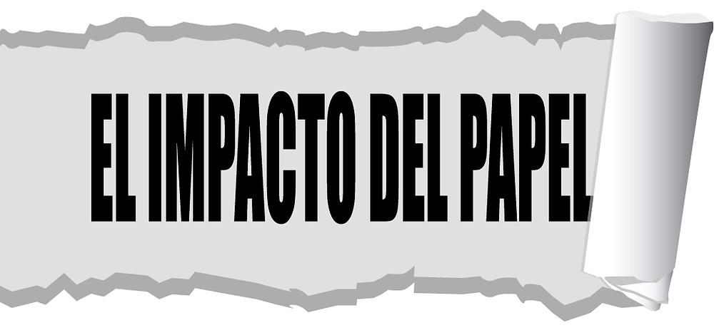 El impacto del papel