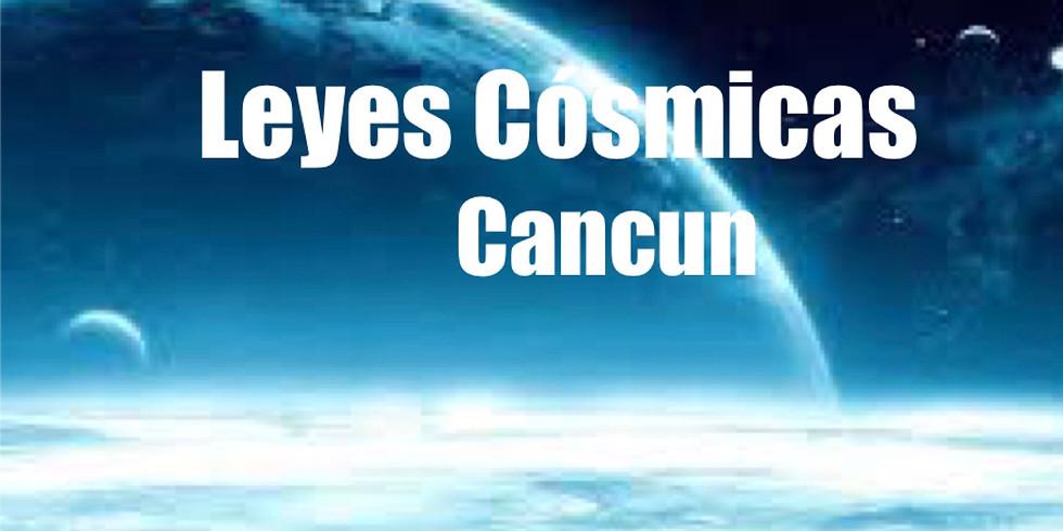 LEYES COSMICAS en CANCUN
