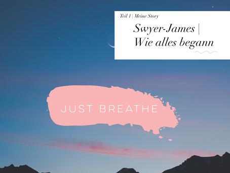 Swyer-James. Wie alles begann. Teil 1