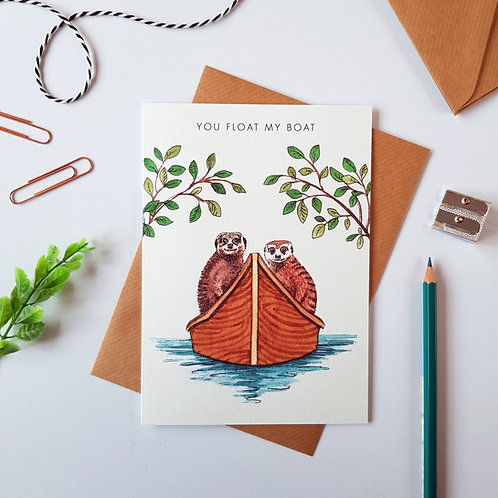 'You Float My Boat' Meerkat Greetings Card