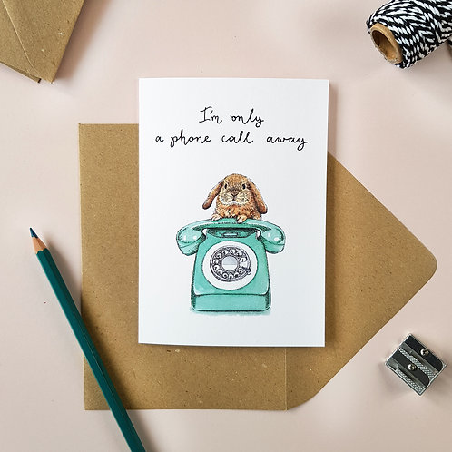 'Only A Phone Call Away' Bunny Rabbit Greetings Card