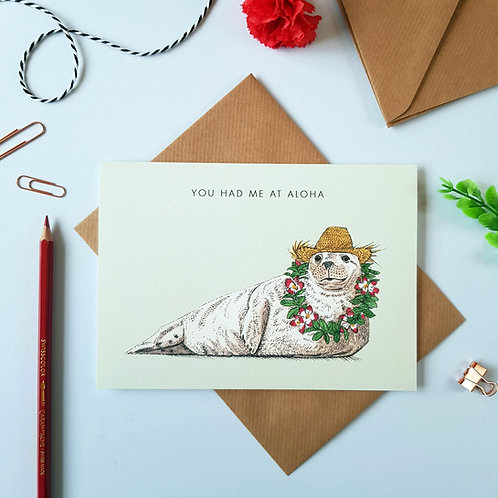 'You Had Me At Aloha' Seal Valentines Day Card