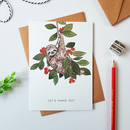 'Let's Hang Out Sloth' Greetings Card