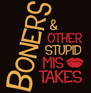 Boners and Other Stupid Mistakes