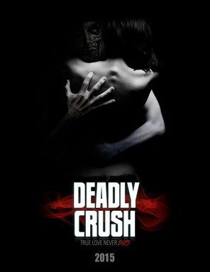 Deadly Crush: Feature Film