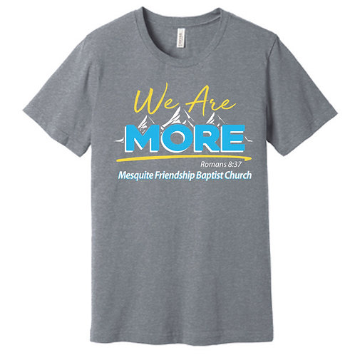 We Are More T-Shirt