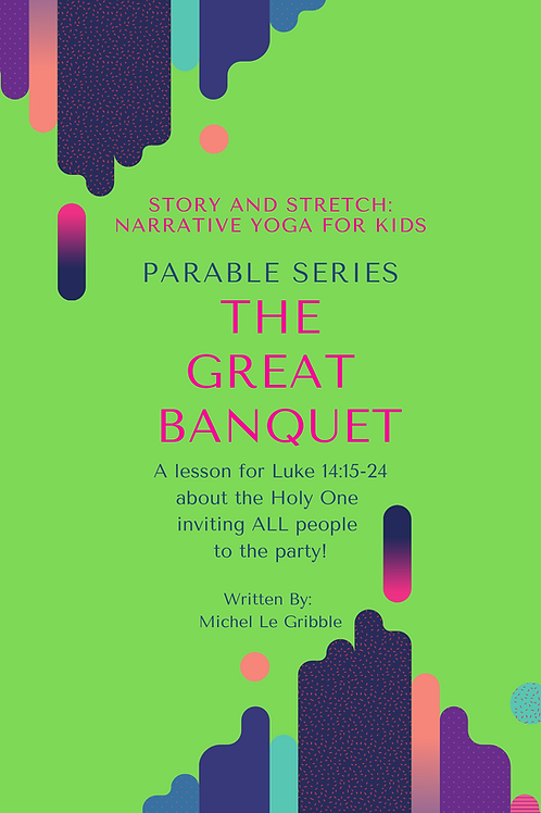 The Great Banquet: Parable Series