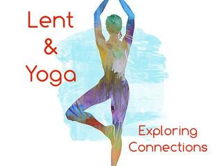 Lent & Yoga: Exploring Connections