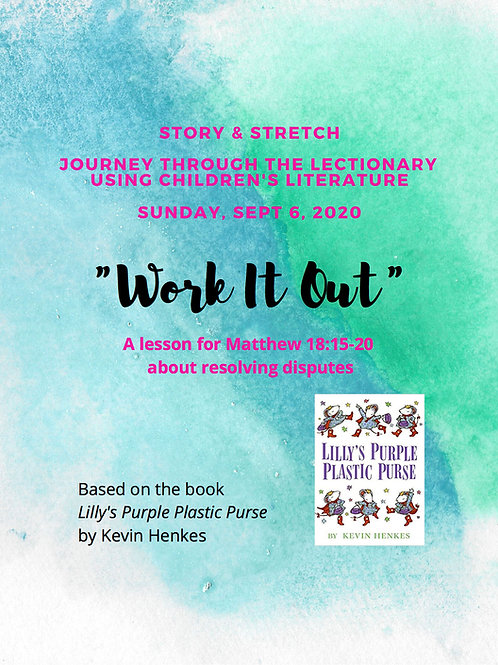 """Work It Out"": A Story & Stretch Lesson using Children's Literature for Sept 6"