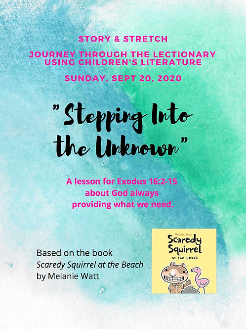 """Stepping Into The Unknown"": A Story & Stretch Lesson Plan for Sept 20"