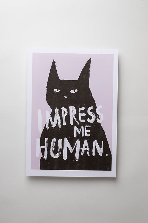 "Art Print ""Impress me"" (A4)"
