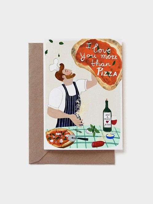 "Grußkarte ""Love you more than pizza"""