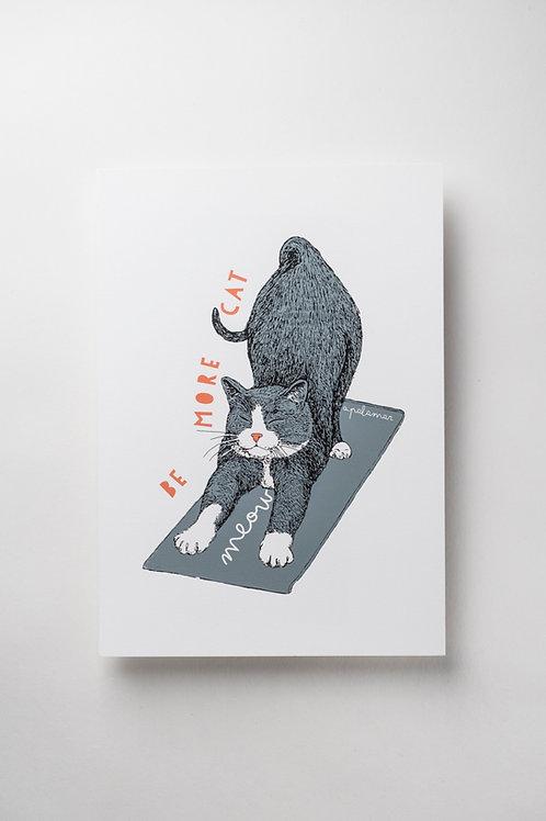 """Art Print """"Be more cat"""" (A4 Siebdruck)"""
