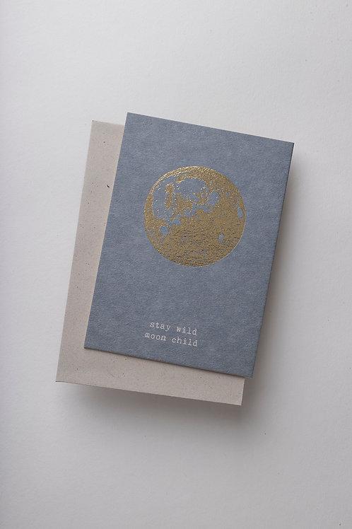"Grußkarte ""Stay wild moon child"" (Letterpress)"