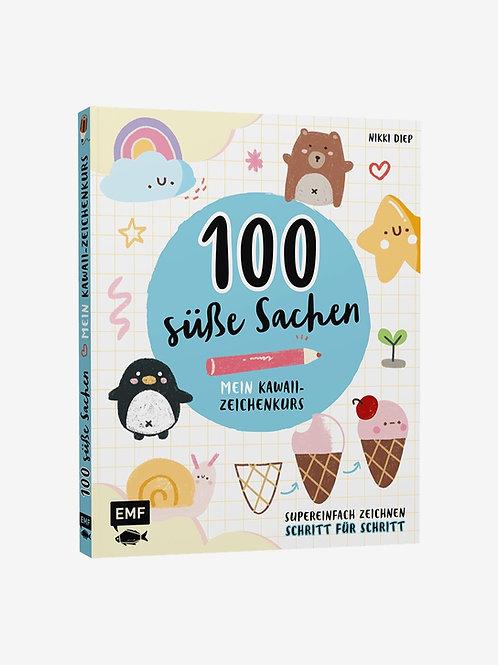 100 süße Sachen - Mein Kawaii Zeichenkurs