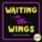 Waiting in the Wings Main.jpg