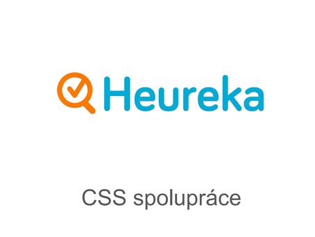 Testujeme Heuréka CSS