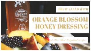 Fruit Salad with Orange Blossom Honey Dressing