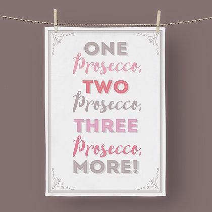 One Prosecco, Tea Towel