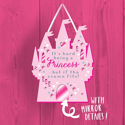It's Hard Being A Princess, Wooden Plaque