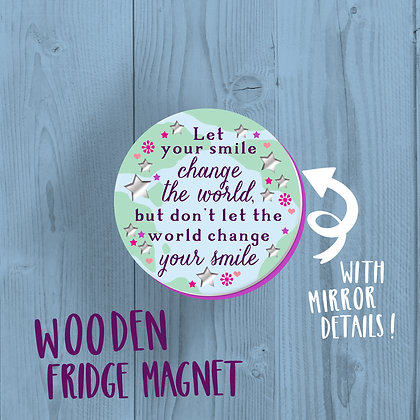 Change The World, Fridge Magnet