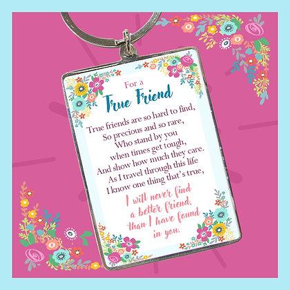 For a True Friend Keyring