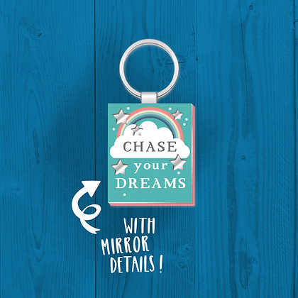 Chase Your Dreams, Keyring