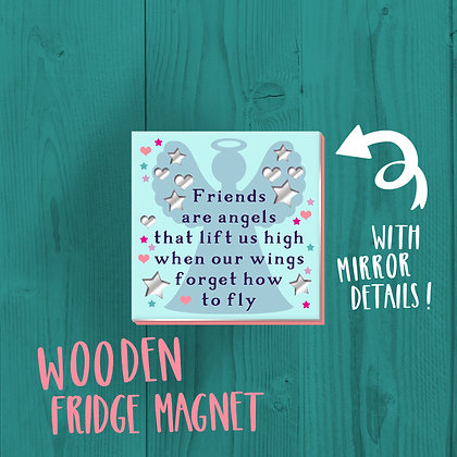 Friends Are Angels, Fridge Magnet