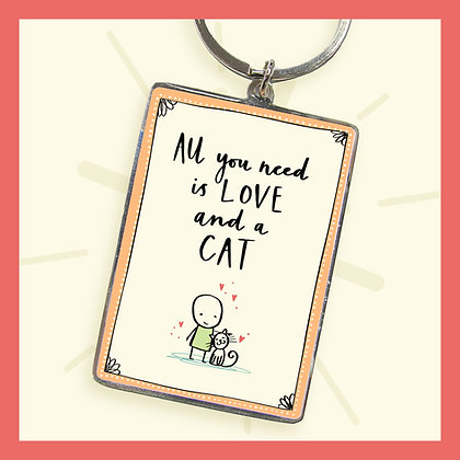 All you need is LOVE and a CAT. Keyring