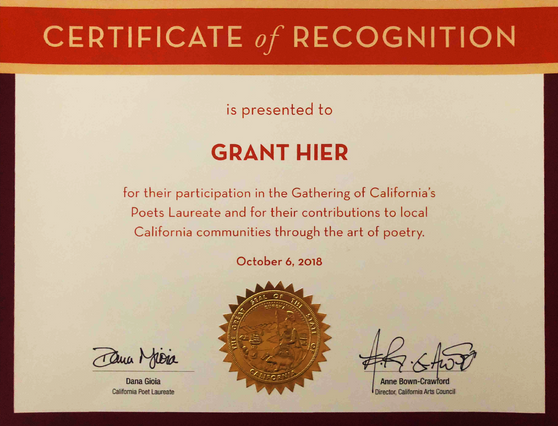 "California Arts Council Certificate of Recognition for ""contributions to local California communities through the art of poetry"" 
