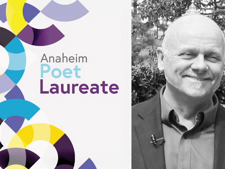 A Message From Anaheim's  Poet Laureate Grant Hier