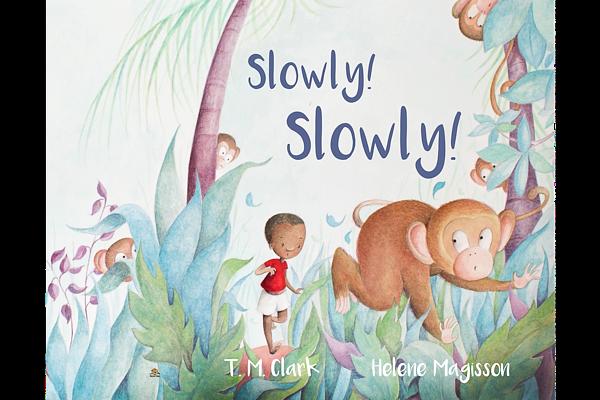 Slowly! Slowly!
