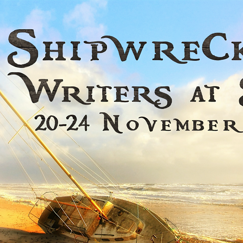 Shipwrecked! Writers at Sea online Retreat