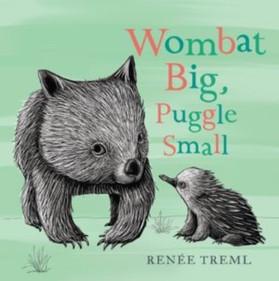 Wombat Big, Puggle Small