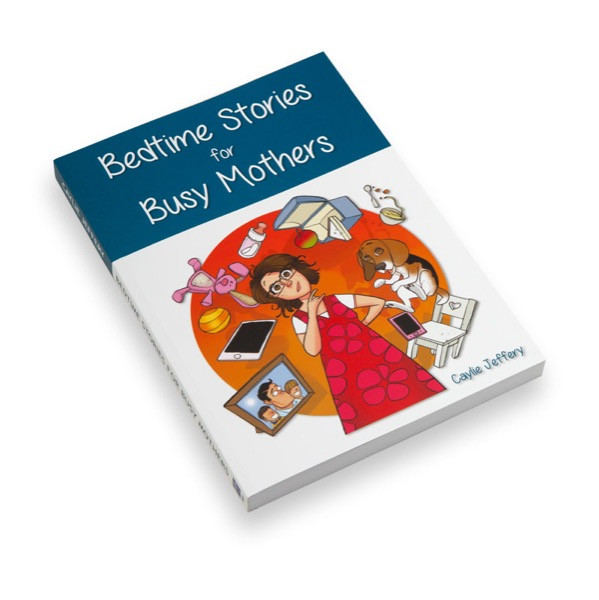 Bedtime Stories for Busy Mothers
