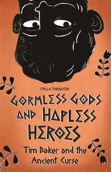 Gormless Gods and Hapless Heros