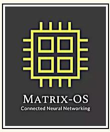 Matrix Operating System Platform