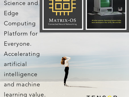 MatrixOS Data Science and Edge for ALL
