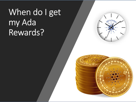 When will I receive rewards after staking my ADA?