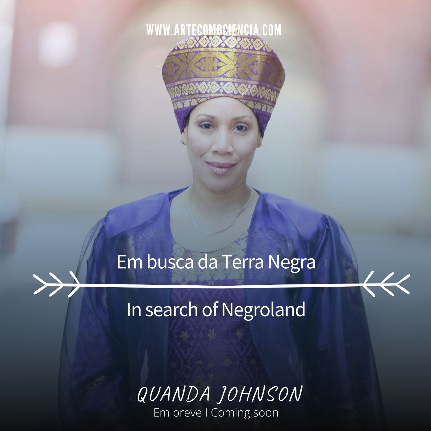 Quanda Johnson: In search of Negroland / Em busca da Terra Negra