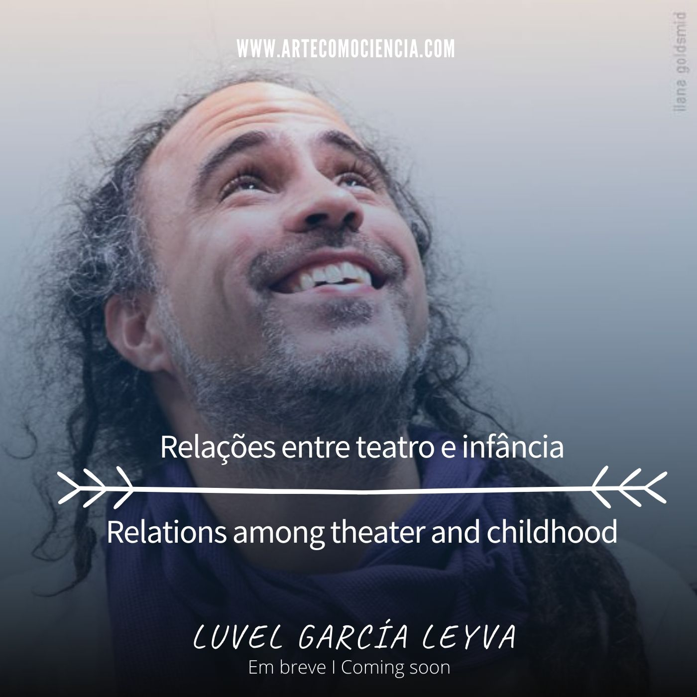 Luvel García Leyva: Relações entre teatro e infância/ Relations among theater and childhood