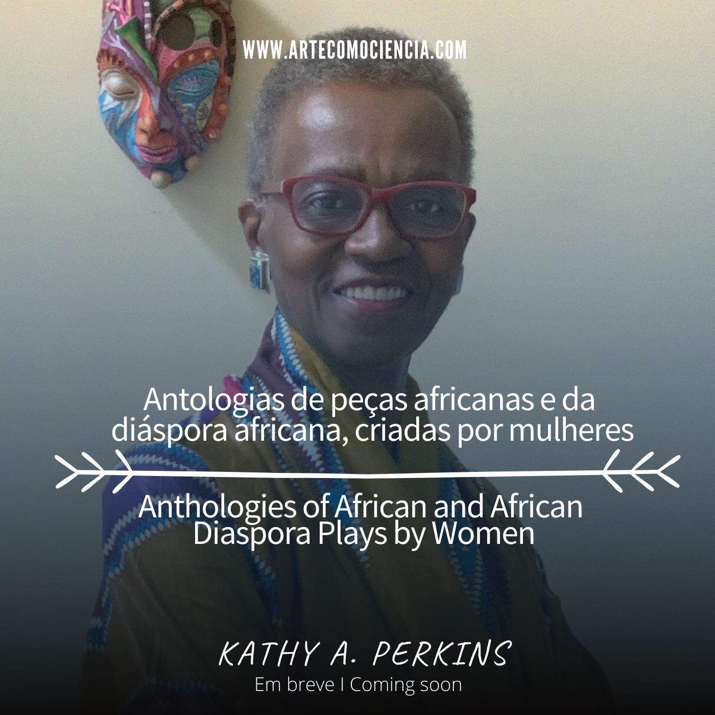 Kathy A. Perkins: Anthologies of African and African Diaspora Plays by Women/Antologias de peças afr
