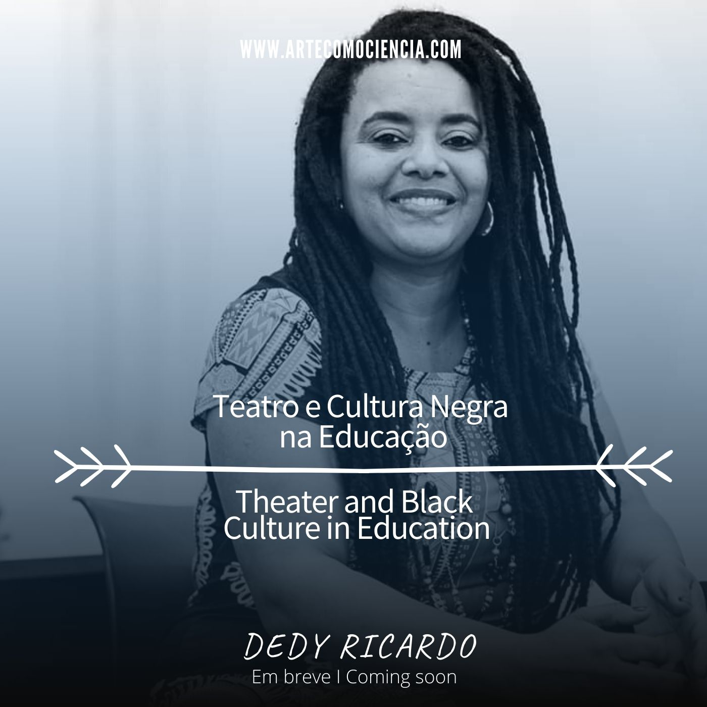 Dedy Ricardo: Teatro e Cultura Negra na Educação/Theater and Black Culture in Education