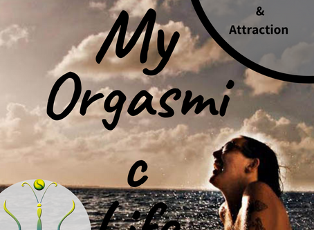 "What Is Sexiness And Attraction Part 1 on ""My Orgasmic Life"" podcast  EP.132"